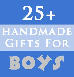 Homemade Gifts For Boys The Organized Wife